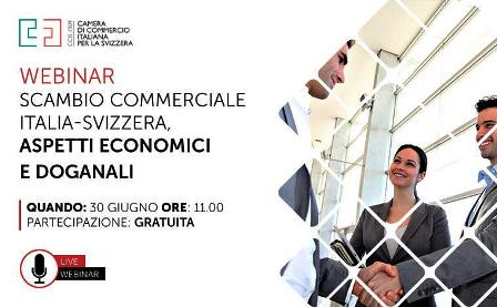 """""""SCAMBIO COMMERCIALE ITALIA-SVIZZERA, ASPETTI ECONOMICI E DOGANALI"""": DOMANI IL WEBINAR DELLA CCIS"""