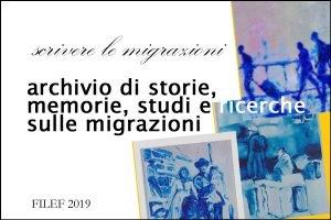 """""""SCRIVERE LE MIGRAZIONI"""": ONLINE L'ARCHIVIO DIGITALE DELLE MIGRAZIONI ITALIANE"""
