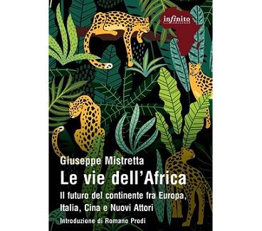 """""""LE VIE DELL'AFRICA"""" NEL SAGGIO DI GIUSEPPE MISTRETTA"""