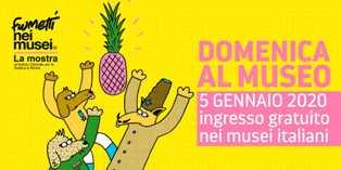 """IL 5 GENNAIO TORNANO LE """"DOMENICHE AL MUSEO"""""""