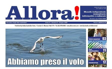 """AUSTRALIA: IN EDICOLA IL PERIODICO MENSILE ITALO-AUSTRALIANO """"ALLORA!"""""""