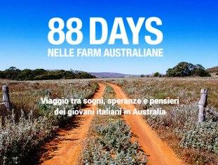 """DOMANI A TRENTO LA PRESENTAZIONE di """"88 GIORNI NELLE FARM AUSTRALIANE"""""""