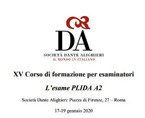 PLIDA: A ROMA IL XV CORSO DI FORMAZIONE PER ESAMINATORI CON LA DANTE