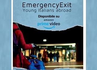 EMERGENCY EXIT: IL DOCUFILM SUI GIOVANI ITALIANI ALL'ESTERO SU AMAZON PRIME