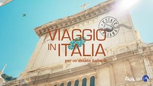 """""""VIAGGIO IN ITALIA PER UN'ESTATE ITALIANA"""": LA CAMPAGNA DEL MIBACT"""
