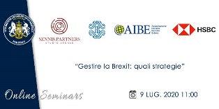 """""""GESTIRE LA BREXIT: QUALI STRATEGIE"""": DOMANI IL WEBINAR DELLA CAMERA DI COMMERCIO BRITANNICA IN ITALIA"""