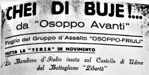 L'ASSOCIAZIONE PARTIGIANI OSOPPO RICORDA LA LIBERAZIONE DI UDINE DEL 1° MAGGIO 1945