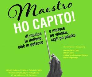 """""""MAESTRO, HO CAPITO!"""". PRESENTATO A VARSAVIA IL DIZIONARIO POLACCO DELLE PAROLE ITALIANE DELLA MUSICA"""