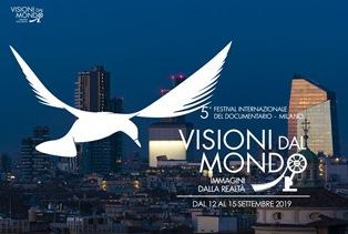 """5° FESTIVAL INTERNAZIONALE DEL DOCUMENTARIO """"VISIONI DAL MONDO, IMMAGINI DALLA REALTÀ"""""""