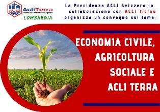 """""""ECONOMIA CIVILE, AGRICOLTURA SOCIALE E ACLI TERRA"""": CONVEGNO ACLI A LUGANO"""