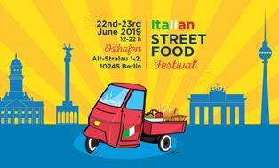 A BERLINO IL PIÙ GRANDE ITALIAN STREET FOOD FESTIVAL MAI ORGANIZZATO IN GERMANIA - di Gabriella Quercia