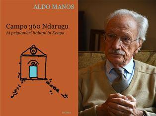 """""""CAMPO 360 NDARUGU"""": LUCE SUI PRIGIONIERI ITALIANI IN KENYA - di Freddie del Curatolo"""