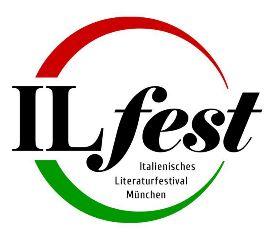 ILFEST - ITALIENISCHES LITERATURFESTIVAL MÜNCHEN
