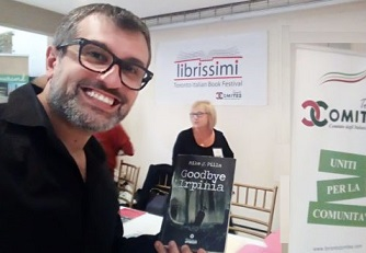 "GRANDE SUCCESSO PER ""GOODBYE IRPINIA"" IN CANADA: PRESENTATO A TORONTO IL PAPER NOVEL DI MIKE J. PILLA"