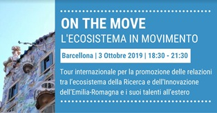 "ON THE MOVE - L'ECOSISTEMA EMILIANO ROMAGNOLO ""IN MOVIMENTO"" FA TAPPA A BARCELLONA"