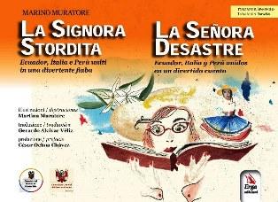 """""""LA SIGNORA STORDITA–LA SEÑORA DESASTRE"""": A GENOVA UNA FIABA ITALO SPAGNOLA PER IL LAVORO E LA CREATIVITÀ DEI MILLENNIALS"""