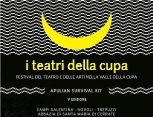"""""""APULIA SURVIVAL KIT"""" TORNA IL FESTIVAL DEI TEATRI DELLA CUPA"""