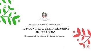 """""""IL PIACERE DI LEGGERE IN ITALIANO""""! DA OGGI L'EDIZIONE 2019 A BRASILIA"""