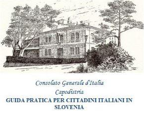 CAPODISTRIA: IL CONSOLATO PUBBLICA UNA GUIDA PRATICA PER GLI ITALIANI IN SLOVENIA