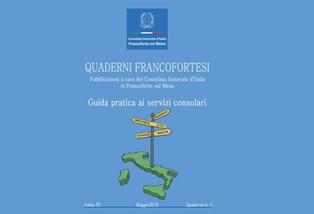QUADERNI FRANCOFORTESI: ONLINE LA TERZA PUBBLICAZIONE DEL CONSOLATO GENERALE