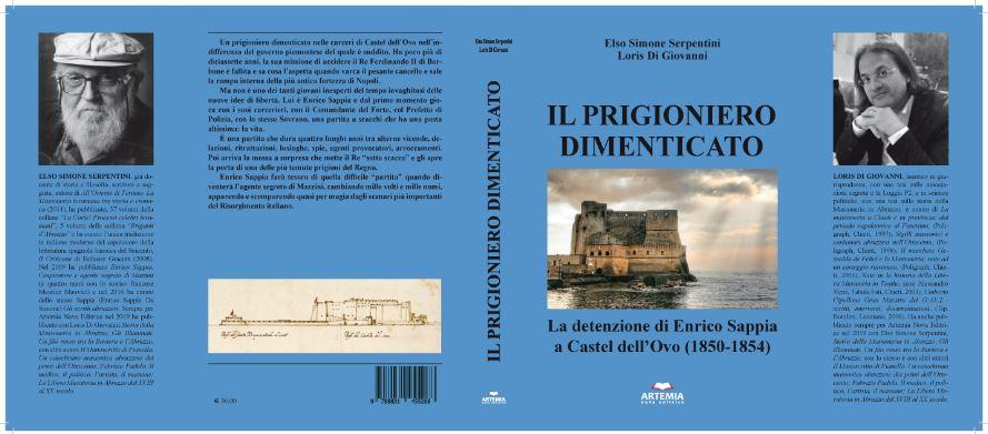 """""""Il prigioniero dimenticato"""": il nuovo libro di Serpentini e Di Giovanni sulla prigionia di Enrico Sappia - di Goffredo Palmerini"""