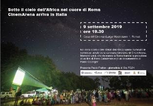 SOTTO IL CIELO DELL'AFRICA NEL CUORE DI ROMA: CINEMARENA DOMANI ALLA CASA DEL CINEMA