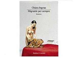 """""""MIGRANTE PER SEMPRE"""": IL LIBRO DI CHIARA INGRAO AL CIRCOLO DEGLI ESTERI CON VIGNALI (DGIT) E RICCI (CGIE)"""