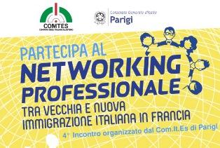 TRA VECCHIA E NUOVA IMMIGRAZIONE ITALIANA IN FRANCIA: A PARIGI NUOVO INCONTRO DI NETWORKING PROFESSIONALE PROMOSSO DAL COMITES