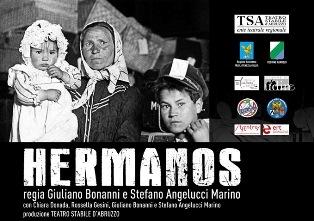 HERMANOS: STORIE DI EMIGRAZIONE E INTEGRAZIONE NELLO SPETTACOLO DI BONANNI E ANGELUCCI MARINO A NOVEMBRE IN ARGENTINA E URUGUAY