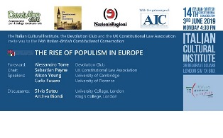 """THE RISE OF POPULISM IN EUROPE"": ALL'IIC DI LONDRA LA 14^ ITALIAN-BRITISH CONSTITUTIONAL CONVERSATION"