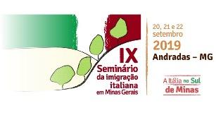 DA DOMANI AD ANDRADAS IL 9° SEMINARIO DELLA IMMIGRAZIONE ITALIANA NEL MINAS GERAIS
