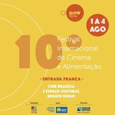 """L'ITALIA ALLO """"SLOW FILME"""" DI BRASILIA: FESTIVAL INTERNAZIONALE DI CINEMA E ALIMENTAZIONE SOSTENIBILE"""