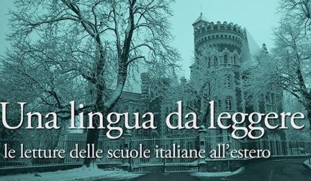 LINGUA DA LEGGERE: LE SCUOLE ITALIANE DEL MONDO SUL WEB