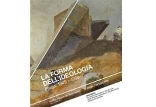 """""""LA FORMA DELL'IDEOLOGIA. PRAGA: 1948 – 1989"""" IN MOSTRA A PARMA"""