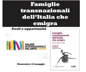 """""""FAMIGLIE TRANSNAZIONALI DELL'ITALIA CHE EMIGRA. COSTI E OPPORTUNITÀ"""" AL SALONE DEL LIBRO DI TORINO"""