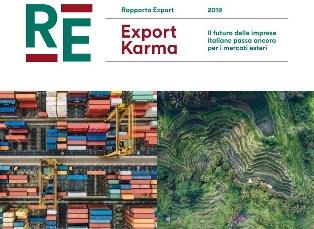 """""""EXPORT KARMA"""": ONLINE IL RAPPORTO SACE-SIMEST SULLE PREVISIONI DELL'EXPORT ITALIANO PER IL 2019-2022"""