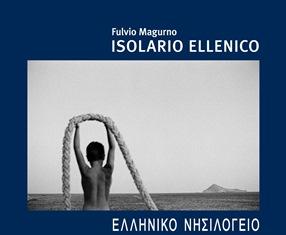 """FULVIO MAGURNO E IL SUO """"ISOLARIO ELLENICO"""""""