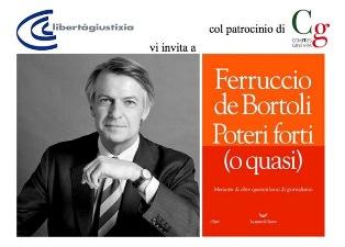 """""""POTERI FORTI (O QUASI)"""": FERRUCCIO DE BORTOLI DOMANI A GINEVRA"""