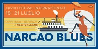 NARCAO BLUES: AL VIA LA XXVIII EDIZIONE DEL FESTIVAL INTERNAZIONALE