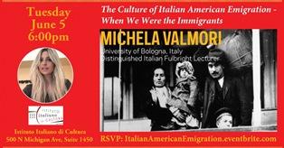 LA CULTURA DELL'EMIGRAZIONE ITALO-AMERICANA: MICHELA VALMORI ALL'IIC DI CHICAGO