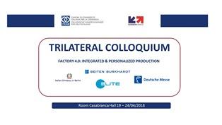 """L'INDUSTRIA 4.0 NEL """"TRILATERAL COLLOQUIUM"""" PROMOSSO DALLA ITKAM ALLA FIERA DI HANNOVER"""