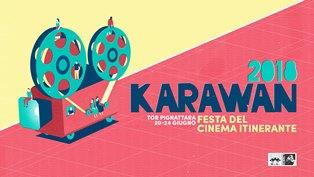 KARAWAN – LA FESTA DEL CINEMA ITINERANTE TORNA A ROMA