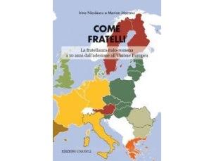 """""""COME FRATELLI. LA FRATELLANZA ITALO-ROMENA A 10 ANNI DALL'ADESIONE ALL'UNIONE EUROPEA"""" ALL'ACCADEMIA DI ROMANIA A ROMA"""