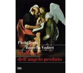 """""""IL MISTERO DELL'ANGELO PERDUTO"""": A PALERMO LA PRESENTAZIONE DEL LIBRO DI PAOLO JORIO E ROSSELLA VODRET"""