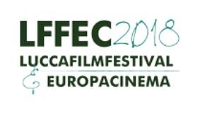 LUCCA FILM FESTIVAL E EUROPA CINEMA 2018 INIZIA LA COMPETIZIONE INTERNAZIONALE
