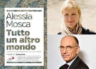 """""""TUTTO UN ALTRO MONDO"""": ALESSIA MOSCA ED ENRICO LETTA A BRUXELLES"""