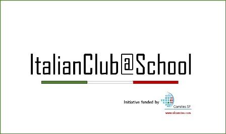ITALIAN CLUB @ SCHOOL: ULTIMA SETTIMANA PER CANDIDARSI AL PREMIO DEL COMITES SAN FRANCISCO