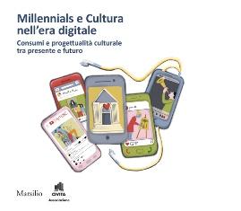 MILLENNIALS E CULTURA NELL'ERA DIGITALE: A ROMA LA PRESENTAZIONE DELL'XI RAPPORTO CIVITA
