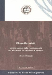 DALL'UMBRIA AL MINNESOTA: LA STORIA DI EFREM BARTOLETTI NEL NUOVO LIBRO DI THIERRY RINALDETTI