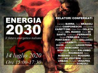 """""""ENERGIA 2030: IL FUTURO ENERGETICO ITALIANO"""": MARTEDÌ IL WEBINAR DI ENEA"""